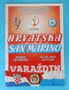 CROATIA : SAN MARINO 2001. Football Match Programme Soccer Fussball Programm Programma Programa Kroatien Croatie Croazia - Bücher