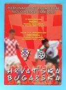 CROATIA : BULGARIA - 2002. Football Match Programme Soccer Fussball Programm Programma Programa Kroatien Croazia Croatie - Books