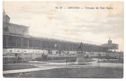Chile - SANTIAGO - Tribunas Del Club Hipico - Gallardo Hnos No. 97 - Chile