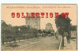 GRECE - TOUR BLANCHE - CARTE ECRITE En 1916 - GREECE - GRECIA Thessalonique - Griechenland