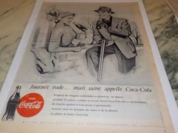 ANCIENNE PUBLICITE JOURNEE RUDE MAIS SAINE APPELLE COCA COLA 1954 - Posters