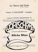 Catania 1997 Teatro E.PISCATOR Alirio DIAZ  Depliant- - Programmi