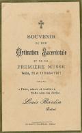 Souvenir, Louis Bardin, Prêtre, Ordination Sacerdotale Et De Sa Première Messe, Verdun (Meuse), 28-29 Octobre 1907 - Faire-part