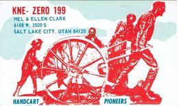 Handcart Pioneers On Old QSL From Mel & Ellen Clark (KNE-0199), Salt Lake City, Utah, USA (1967) - CB