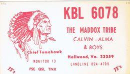 Chief Tomahawk On Old QSL From The Maddox Tribe (Calvin, Alma & Boys) - (KBL-6078), Hallwood, Virginia, USA (1969) - CB