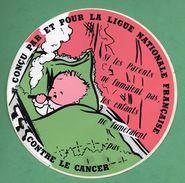 LIGUE NATIONALE FRANCAISE CONTRE LE CANCER  /  AUTOCOLLANT - Autocollants