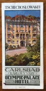 CATALOGO PUBBLICITARIO 1931 TSCHECHOSLOWAKEI  HOTELS : CARLSBAD E OLYMPIC.PALACE HOTEL  CON DISTANTE KILOMETRICHE - Sin Clasificación