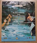 Sac/zak William Vance In Het Kielzog Van Horatio Nelson Bruce J. Hawker - Boeken, Tijdschriften, Stripverhalen