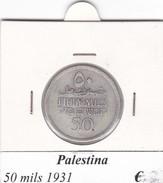 PALESTINA   50 MILS   ANNO 1931 RARA  COME DA FOTO - Monete