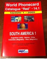 TELECARTE PHONECARD CATALOGUE N°14.1 SOUTH AMERICA 1 ARGENTINA, BOLIVIA, CHILE, COLOMBIA DE 2005 EN BON ÉTAT 32 PAGES - Livres & CDs