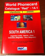 TELECARTE PHONECARD CATALOGUE N°14.1 SOUTH AMERICA 1 ARGENTINA, BOLIVIA, CHILE, COLOMBIA DE 2005 EN BON ÉTAT 32 PAGES - Telefonkarten