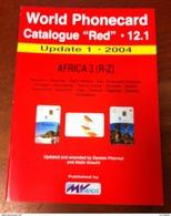 TELECARTE PHONECARD CATALOGUE N°12.1 AFRICA 3 (R-Z) RÉUNIO, RWANDA, ST HELENA SAO TOMÉ... DE 2004 EN BON ÉTAT 32 PAGES - Livres & CDs