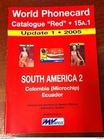 TELECARTE PHONECARD CATALOGUE N°15A.1 SOUTH AMERICA 2 COLOMBIA (MICROCHIP) ECUADOR. DE 2005 EN BON ÉTAT 32 PAGES - Telefonkarten