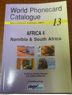 TELECARTE PHONECARD CATALOGUE AFRICA 4 NAMIBIA & SOUTH AFRICA DE 2001 EN BON ÉTAT 80 PAGES CARD - Télécartes