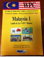 TELECARTE PHONECARD CATALOGUE MALAYSIA 1 MALAISIE LANDIS & GYR GPT TAMURA DE 2004 BON ÉTAT 80 PAGES CARD - Telefonkarten
