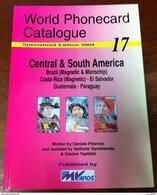 TELECARTE PHONECARD CATALOGUE CENTRAL & SOUTH AMERICA DE 2004 BON ÉTAT 64 PAGES CARD CHIPS - Telefonkarten