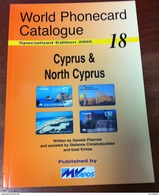 TELECARTE PHONECARD CATALOGUE CHYPRE CYPRUS & NORTH CYPRUS DE 2005 BON ÉTAT 64 PAGES CARD - Telefonkarten