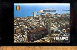 VINAROZ  Vista Aérea / Aerial View With Harbour And Cargo Ship Boat Maritime Vessel Bateau - Espagne