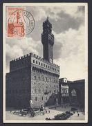 3.1.1947 ITALIE ITALIA FIRENZE PALAZZO VECCHIO O DELLA SIGNORIA CARTE MAXIMUM MAXIMA - 6. 1946-.. Republic