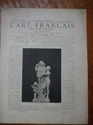 L Art Français  Revue Artistique Hebdomadaire Texte FJAVEL  Glyptographies SILVESTRE        N°11 1887  Voir Photos - Art