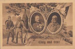 Feldpostkarte Einig Und Treu S/w Nicht Gelaufen Ansehen !!!!!!!!!!!!!! - Weltkrieg 1914-18