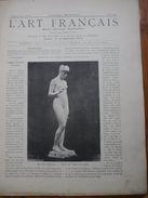 L Art Français  Revue Artistique Hebdomadaire Texte FJAVEL  Glyptographies SILVESTRE        N°45 1888  Voir Photos - Art