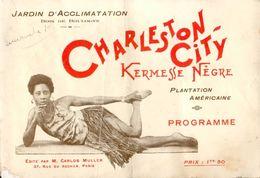 Jardin D'Acclimatation/Bois De Boulogne - Charleston-City/Kermesse Nègre/Plantation Américaine - Programme - 1927 - Programmes