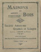 Catalogue Publicitaire - Maisons En Bois Démontables - Société Anonyme Grumes Et Sciages - Vers 1920 - Publicités