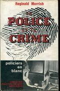 La Police Et Le Crime Par Morrish  Librairie Polytechnique Beranger - Le Masque