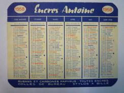 """PETIT CALENDRIER  PUB  """" Encres Antoine """"   1958   XXX - Calendriers"""