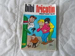 BIBI FRICOTIN Reporter N° 64 - Bibi Fricotin