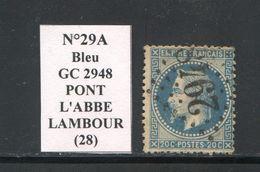 FRANCE- Y&T N°29A- GC 2948 (PONT L'ABBE LAMBOUR 28) - Marcophilie (Timbres Détachés)