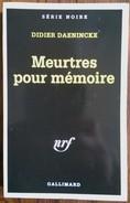 Didier DAENINCKX Meurtres Pour Mémoire Série Noire N°1945 (1998) Dédicace - Série Noire