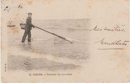 DIEPPE - Pêcheur De Crevettes - Dieppe