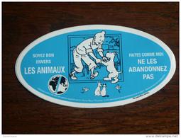 TINTIN AUTOCOLLANT SOYEZ BON ENVERS LES ANIMAUX    HERGE - Tintin