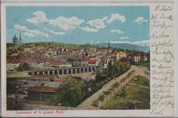 Lausanne Et Le Grand Pont - VD Waadt