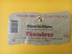 4806 - Côtes Du Rhône Prieuré 1985 Cuvée Spéciale Vinsobres - Côtes Du Rhône