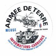 AUTOCOLLANT ARMEE DE TERRE MEUSE CDAT 55 / 26 RUE E. BRADFER 55000 BAR-LE-DUC INFORMATIONS CARRIERES - Stickers