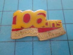 Pin615c Pin's Pins / MEDIAS : PRESSE ANNIVERSAIRE 106 ANS DE L'ALMANACH VERMOT , Belle Qualité Et Rare !!! - Medias