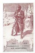 17299 - Aux Frontières 1914-1915 Al Confini Grenzbesetzung - Weltkrieg 1914-18