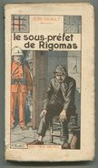 Jean DRAULT Le Sous-préfet De Rigomas 1926 - Livres, BD, Revues