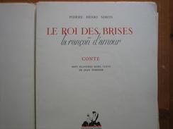 Le Roi Des Brises ( Pierre Henri Simon) - Poésie