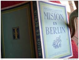 MISION EN BERLIN- 1946- EDUARDO LABOUGLE - Cultural