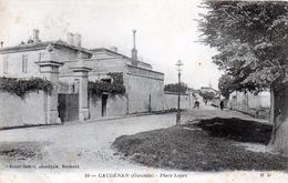 Cpa (33) - Caudèran - Place  Lopez (carte Ra...) - France