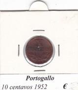 PORTOGALLO   10 CENTAVOS   ANNO 1952  COME DA FOTO - Portogallo