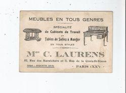 CARTE DE VISITE ANCIENNE PUBLICITAIRE MAISON C. LAURENS MEUBLES EN TOUS GENRES PARIS XX E - Visiting Cards