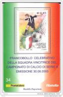 2003 - ITALIA (34) - TESSERA FILATELICA JUVENTUS CAMPIONE D´ITALIA - 6. 1946-.. Repubblica