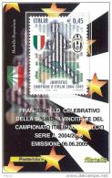 2005 - ITALIA - 27 TESSERA FILATELICA JUVENTUS CAMPIONE - 6. 1946-.. Repubblica