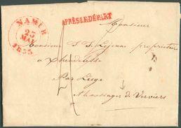 LAC De NAMUR Le 22 Mai 1835 + Griffe Rouge APRES LE DEPARTvers Xhendelesse, Par Liège Et Via Le Messager De Verviers. - - 1830-1849 (Independent Belgium)