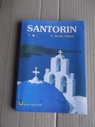 Santorin .l Ile Du Volcan - Tourisme